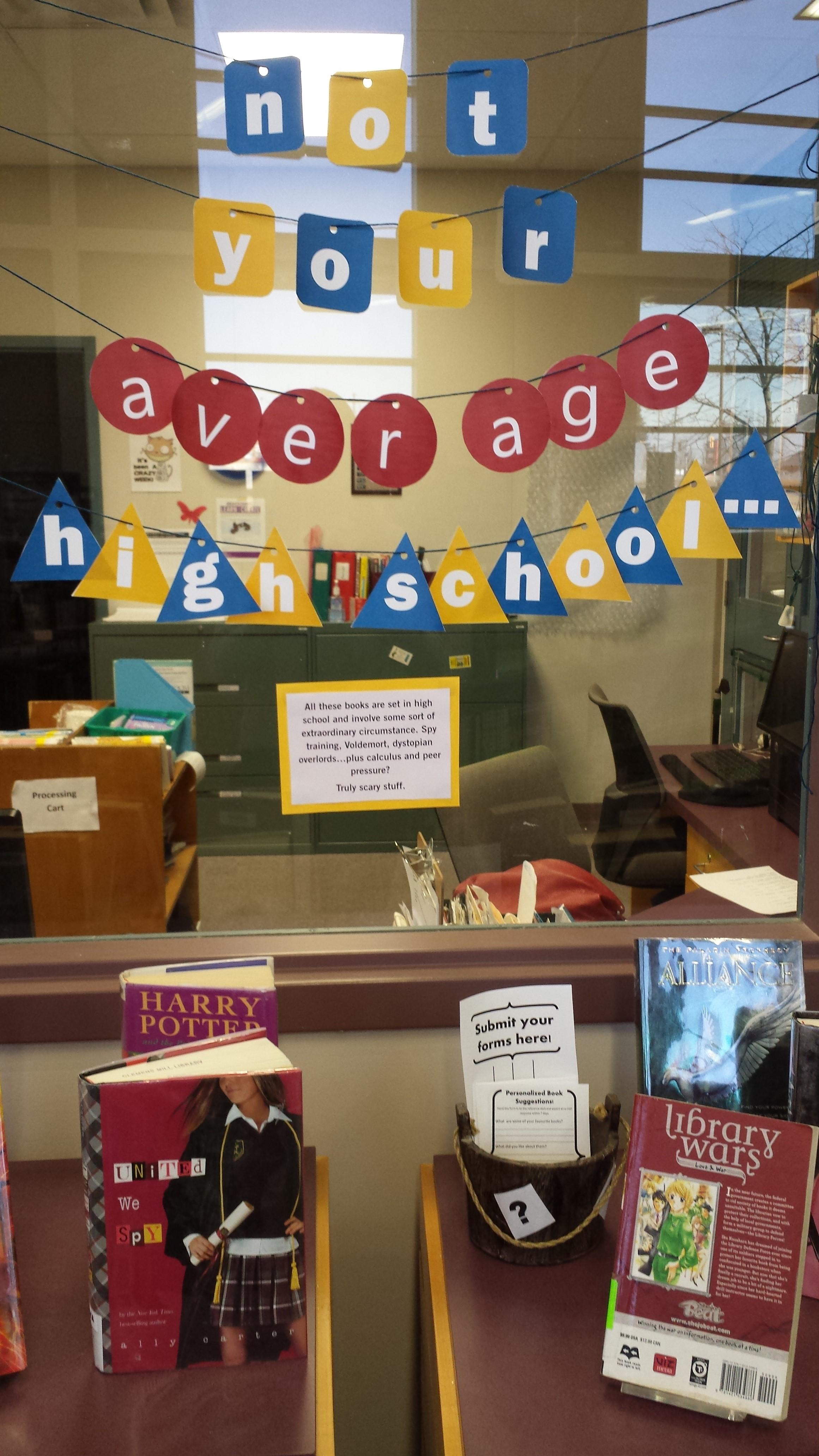 YA Display: Not Your Average Highschool – Ontarian Librarian