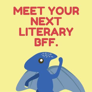 Meet your next literary BFF.